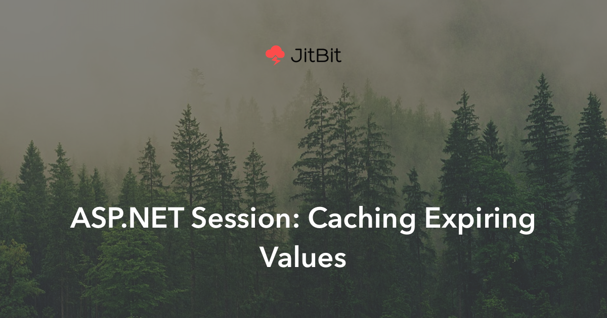ASP NET Session: Caching Expiring Values