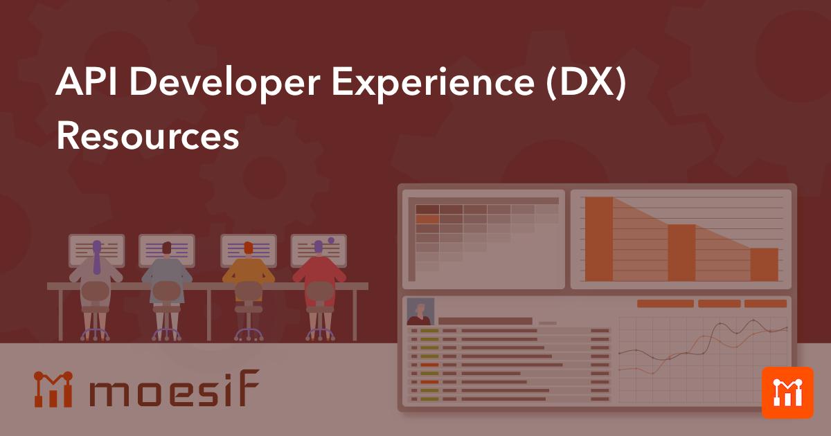 API Developer Experience (DX) Resources | API Guide