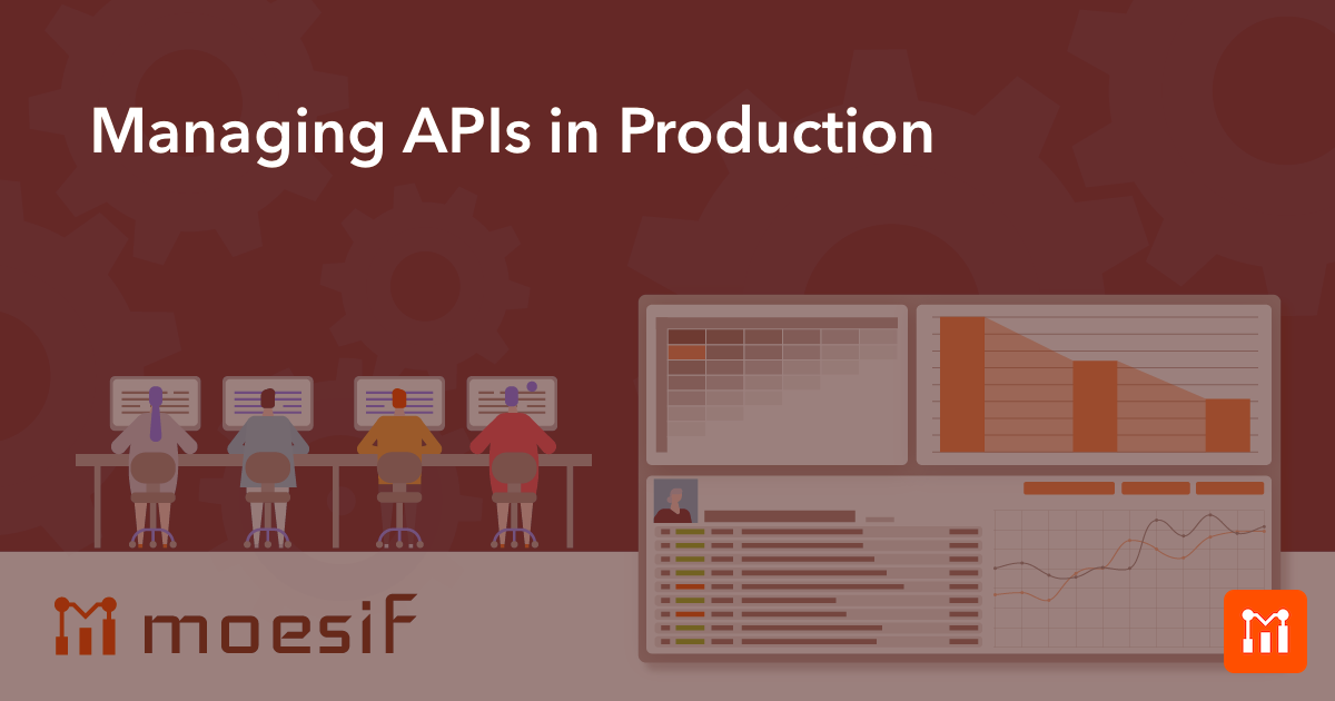 Managing APIs in Production | API Guide