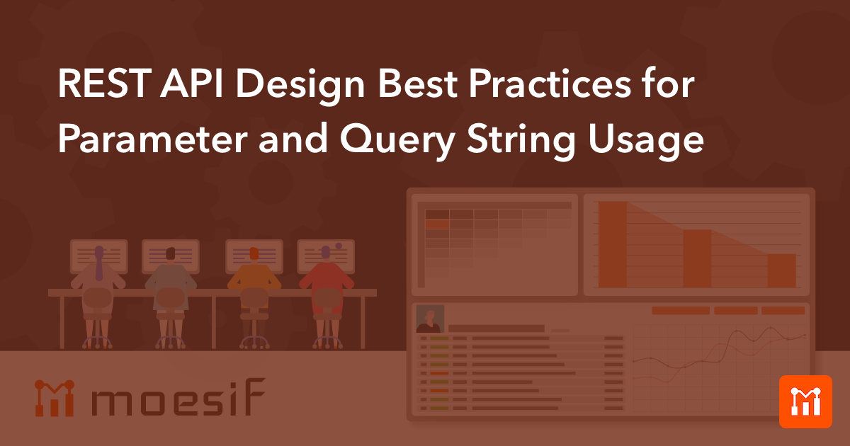 REST API Design Best Practices for Parameters and Query
